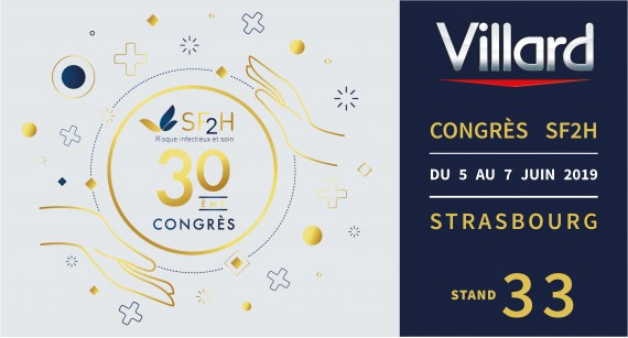 Villard Medical was present on the booth 33 for the 30th SF2H National Congress (5-7 June | Strasbourg)