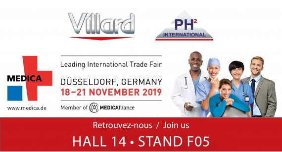 Villard Medical will be present in the Hall 14 - Stand F05 at the upcoming World Forum for Medicine - MEDICA 2019 (November 18-21, 2019 / Düsseldorf).
